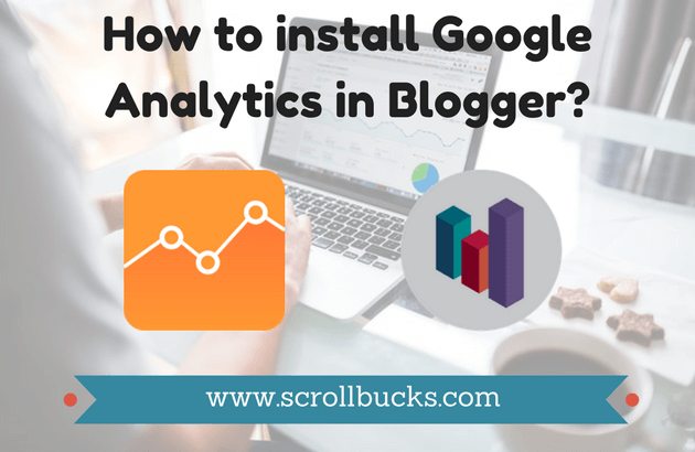 How to install Google Analytics in Blogger