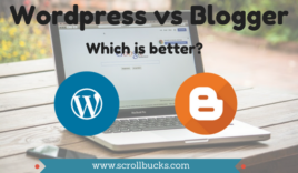WordPress vs. Blogger – Which one is better for beginners?