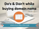 Things to be remembered before buying domain name