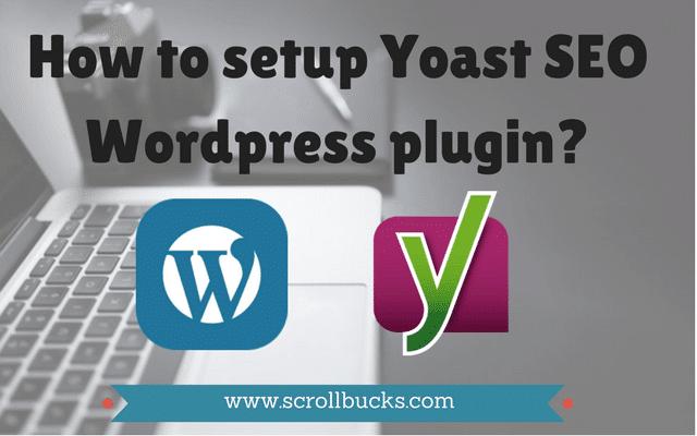 How to setup Yoast SEO WordPress plugin_
