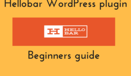 Beginners guide for Hellobar WordPress plugin [Review]