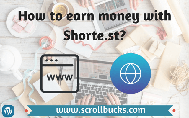 How to earn money with Shorte.st