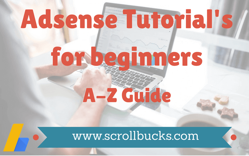 Adsense Tutorial's for beginners