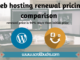Web hosting renewal pricing comparison
