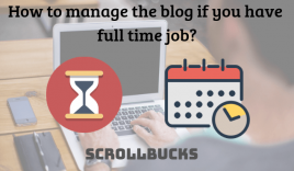 How to manage the blog if you have a full-time job?