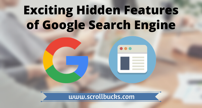 Exciting Hidden Features of Google Search Engine
