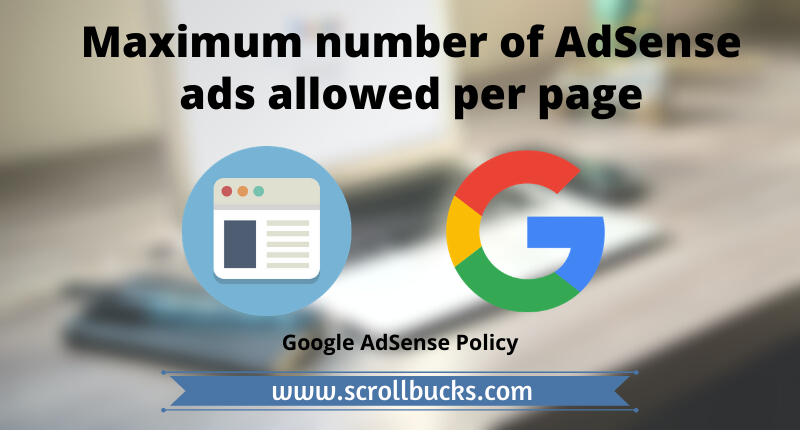 Maximum number of AdSense ads allowed per page