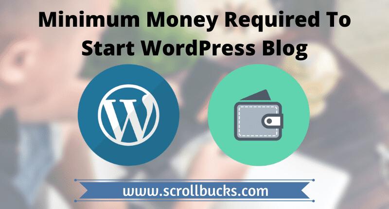 minimum money required to start wordpress blog