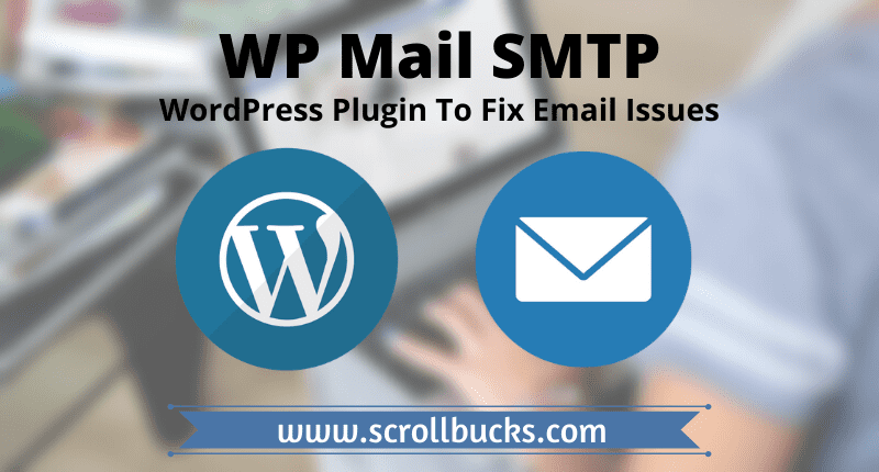 Fix Email Issues in WordPress With WP Mail SMTP