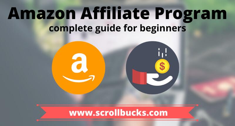 amazon affiliate program complete guide