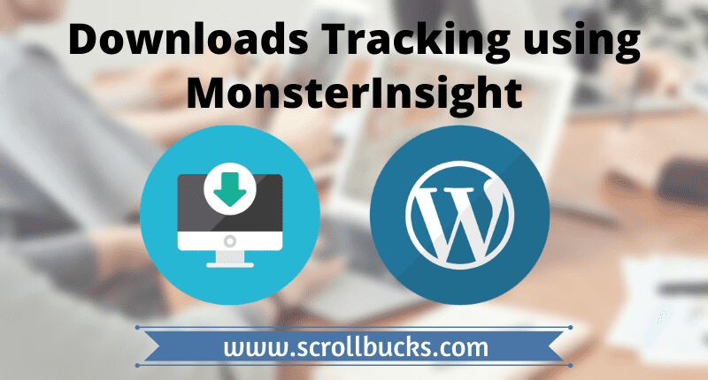 download tracking using monsterinsight