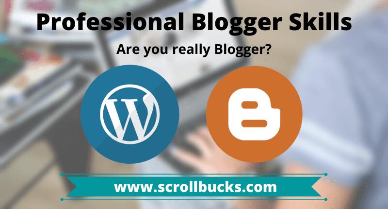 Professional Blogger skills