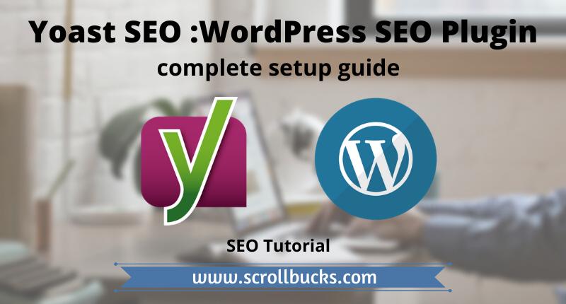 Yoast SEO: WordPress SEO Plugin Complete Setup