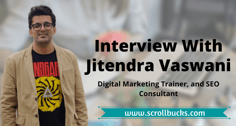 Interview With Jitendra Vaswani