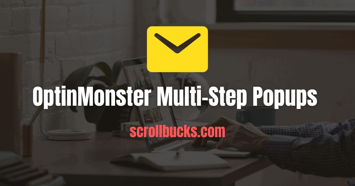optinmonster multi step popups